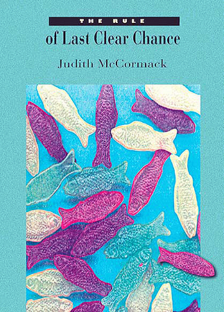 The Rule of the Last Clear Chance by Judith McCormack